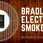 Best Bradley Electric Smokers – Buyer's Guide for 2018