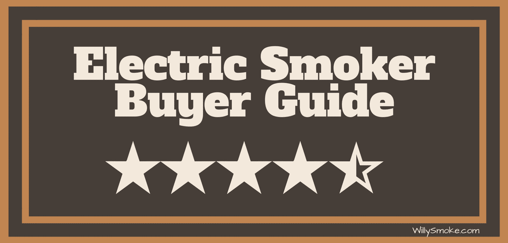 Reviews of the Best Electric Smokers