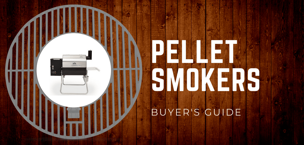 Best Pellet Smokers 2018 Complete Buyer S Guide