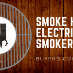 Smoke Hollow Electric Smokers – Buyer's Guide for 2019