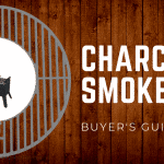 2019 Buyer's Guide: The Best Charcoal Smokers