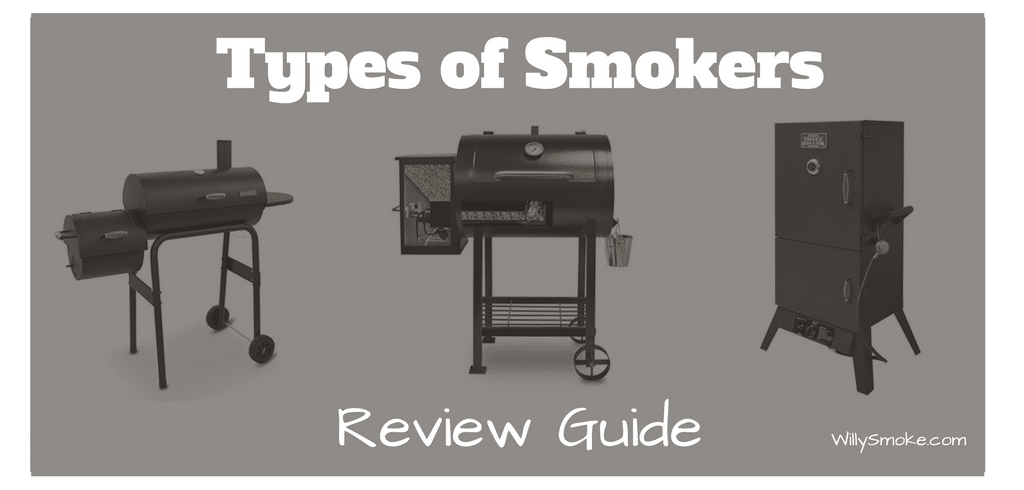 Review Guide The Various Types Of Smokers