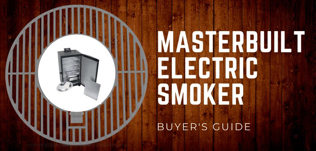 Masterbuilt 30 Digital Electric Smoker Review 2018