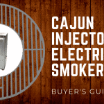 Cajun Injector Electric Smoker – Buyer's Guide for 2018