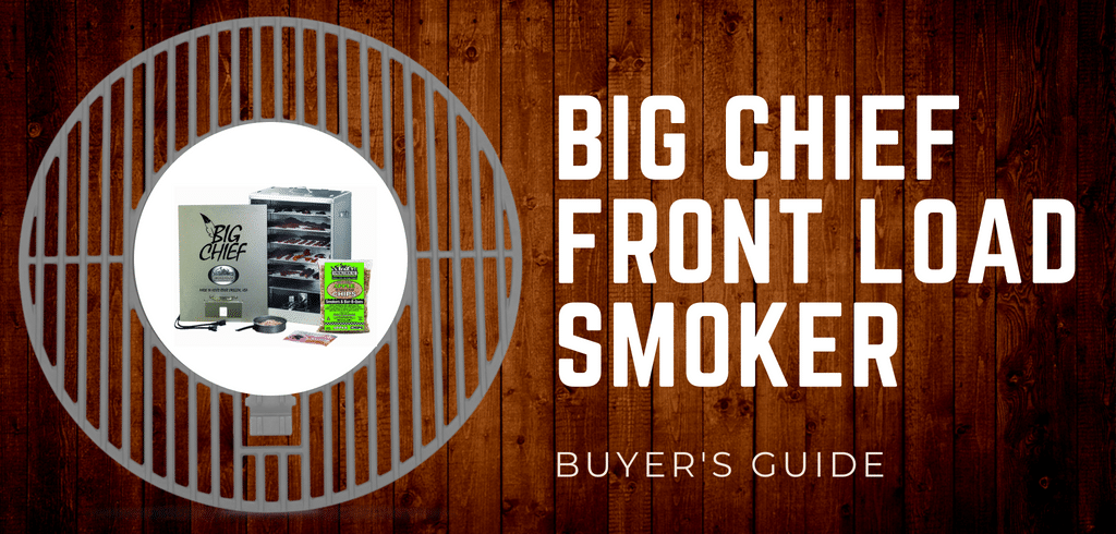 Big Chief Front Load Smoker Review The Best Electric Smoker