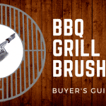 Clean Up With The Best BBQ Grill Brushes of 2019