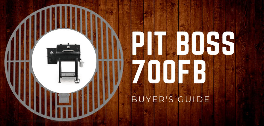 2018 Buyer S Guide Pit Boss 700fb Rated Amp Reviewed