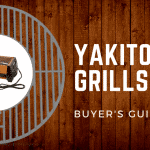 [Buyer's Guide] The Best Yakitori Grills of 2018