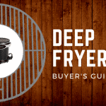 Best Deep Fryers for Every Occasion – 2018 Buyer's Guide