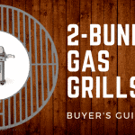 Best 2 Burner Gas Grills | [2018] Complete Buyer's Guide