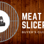 Complete Buyer's Guide: The Best Meat Slicers of 2018
