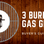 Best 3 Burner Gas Grills of 2019 | Complete Buyer's Guide