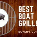 Best Boat Grills of 2018 – Rated & Reviewed